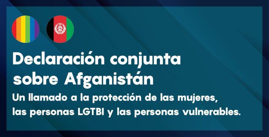 ACATHI, COGAM, Fénix Asociación, Roja Directa, Ververipen y Kifkif, instamos a la protección de mujeres, niñas, personas LGTBI y otros grupos en peligro de persecución en Afganistán.